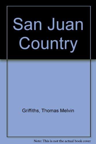 9780871087539: San Juan Country