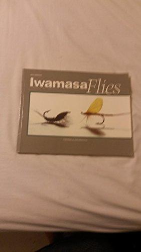 9780871087621: Iwamasa Flies