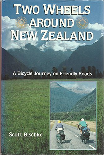 9780871087898: Two wheels around New Zealand: A bicycle journey on friendly roads