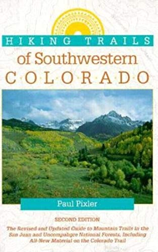Hiking Trails of the Southwestern Colorado