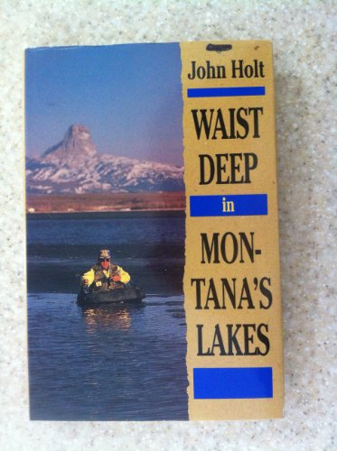 9780871088222: Waist Deep in Montana's Lakes (The Pruett Series)
