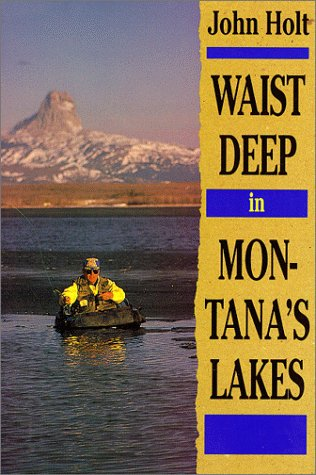 9780871088246: Waist Deep in Montana's Lakes (The Pruett Series)