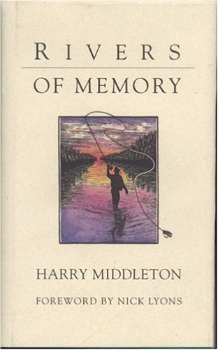 Rivers of Memory: Middleton, Harry