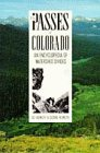 9780871088413: The Passes of Colorado: An Encyclopedia of Watershed Divides (The Pruett Series)