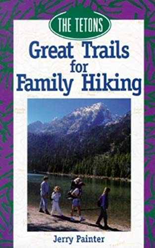 9780871088574: Great Trails for Family Hiking: The Tetons (The Pruett Series)