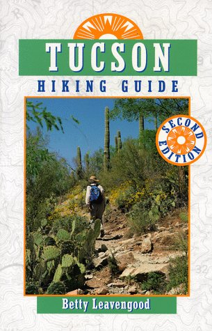 9780871088659: Tucson Hiking Guide (The Pruett Series)