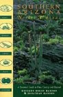 Southern Arizona nature almanac :; a seasonal guide to Pima county and beyond: Hanson, Roseann ...