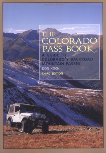 9780871088796: The Colorado Pass Book: A Guide to Colorado's Backroad Mountain Passes (The Pruett Series)