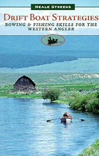 9780871088871: Drift Boat Strategies: Rowing and Fishing Skills for the Western Angler (The Pruett Series)