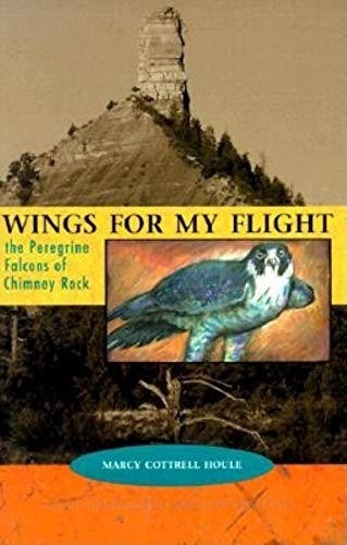 Wings of Flight: The Peregrine Falcons of: Houle, Marcy Cottrell