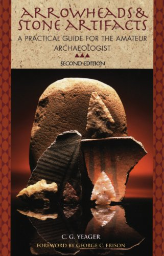9780871089120: Arrowheads & Stone Artifacts: A Practical Guide for the Amateur Archaeologist (The Pruett Series)