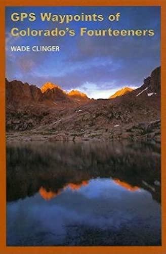 9780871089144: GPS Waypoints of Colorado's Fourteeners (The Pruett Series)