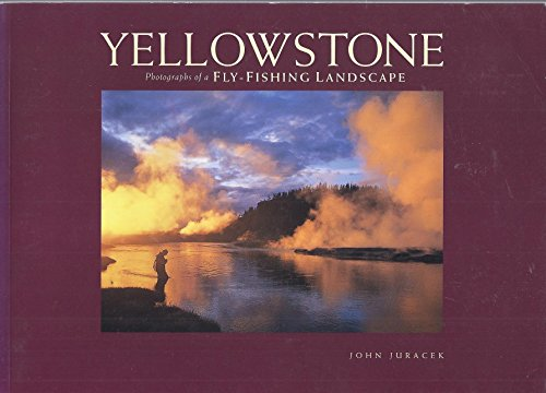 9780871089168: Yellowstone: Portraits of a Fly-Fishing Landscape