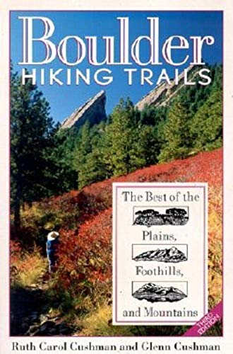 9780871089281: Boulder Hiking Trails : The Best of the Plains, Foothills, and Mountains (3rd ed)