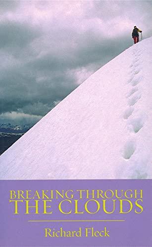 9780871089342: Breaking Through The Clouds (The Pruett Series)