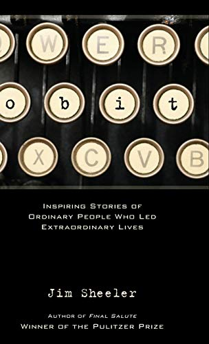 9780871089434: Obit.: Inspiring Stories of Ordinary People That Led Extraordinary Lives