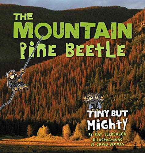 9780871089588: The Mountain Pine Beetle: Tiny But Mighty (The Pruett Series)