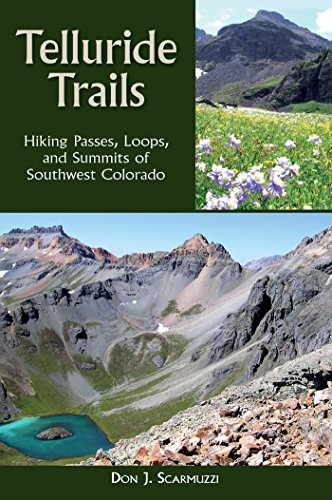 9780871089717: Telluride Trails: Hiking Passes, Loops, and Summits of Southwest Colorado (The Pruett Series)