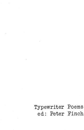 Typewriter Poems: Finch, Peter
