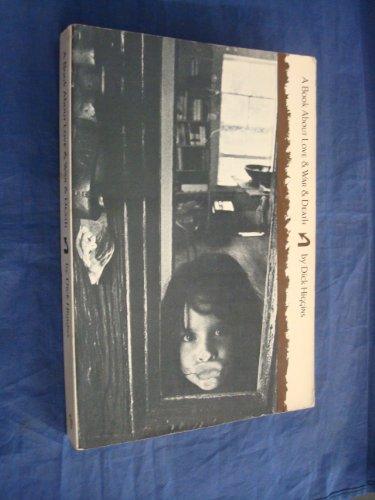 9780871100825: A book about love & war & death