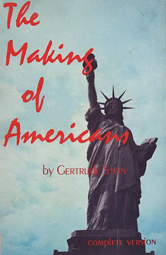 9780871100993: The Making of Americans, Being a History of a Family's Progress