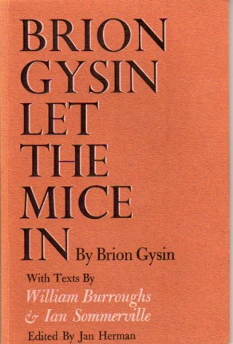 9780871101051: Brion Gysin Let the Mice In