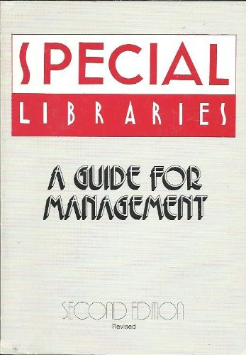 9780871113184: Special Libraries: A Guide for Management