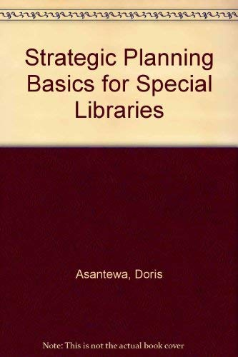 9780871113993: Strategic Planning Basics for Special Libraries