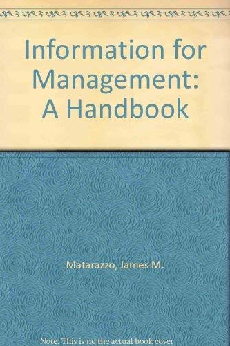 Information for Management: A Handbook: James M. Matarazzo;