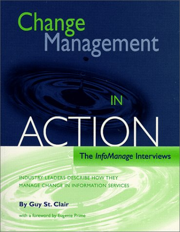 9780871115003: Change Management in Action: The InfoManage Interviews
