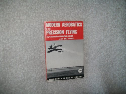 9780871120274: Modern Aerobatics and Precision Flying (Modern Aircraft)