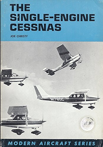 9780871120373: The Single-Engine Cessnas (Modern Aircraft Series)