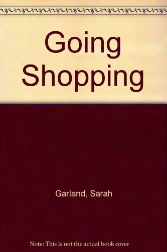 9780871130013: Going Shopping