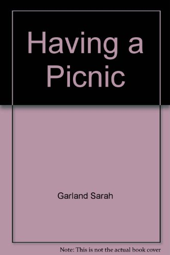 9780871130020: Having a Picnic
