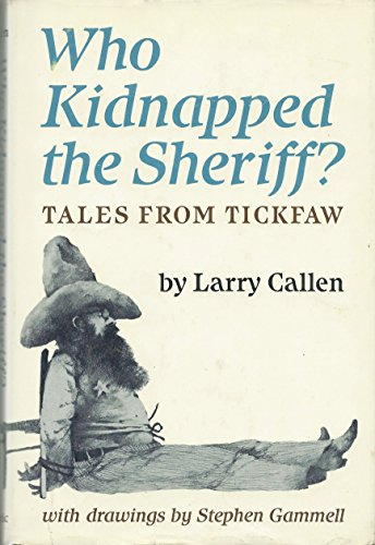 9780871130082: Who Kidnapped the Sheriff? Tales from Tickfaw