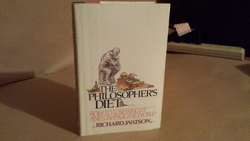 9780871130167: The philosopher's diet: How to lose weight and change the world