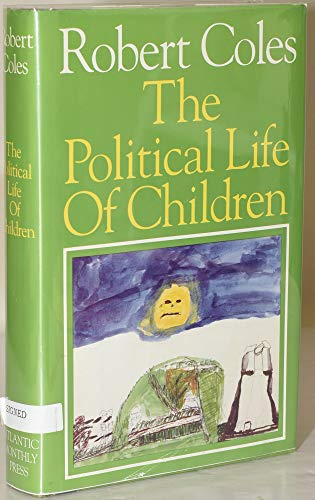 9780871130358: The Political Life of Children