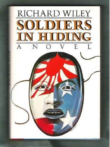 Soldiers in Hiding (Fine First Edition): Richard Wiley
