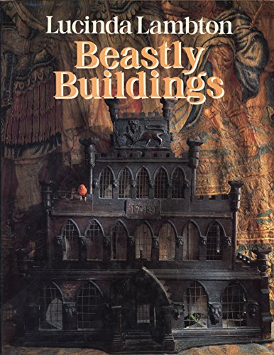 9780871130662: Beastly Buildings: The National Trust Book of Architecture for Animals