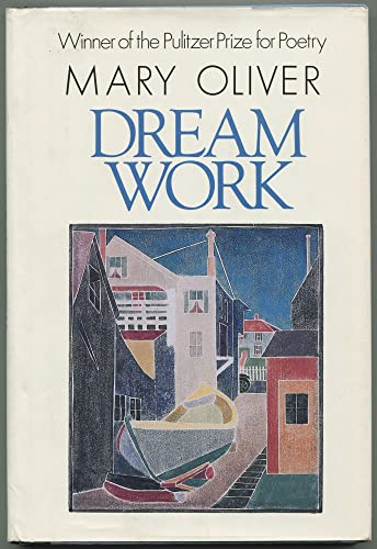 Dream Work (0871130718) by Mary Oliver
