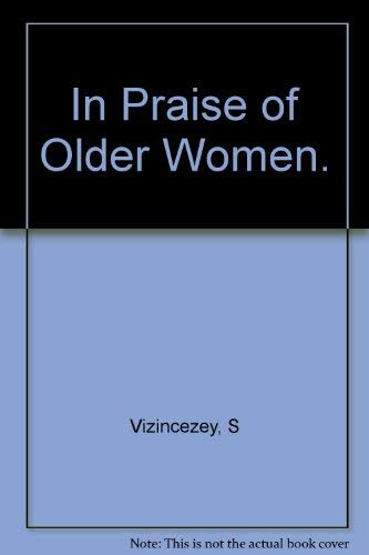 9780871130778: In Praise of Older Women: The Amorous Recollections of Andras Vajda