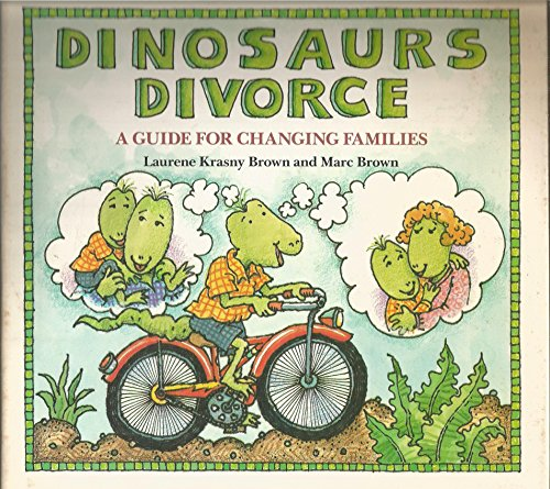 9780871130891: Dinosaurs Divorce: A Guide For Changing Families