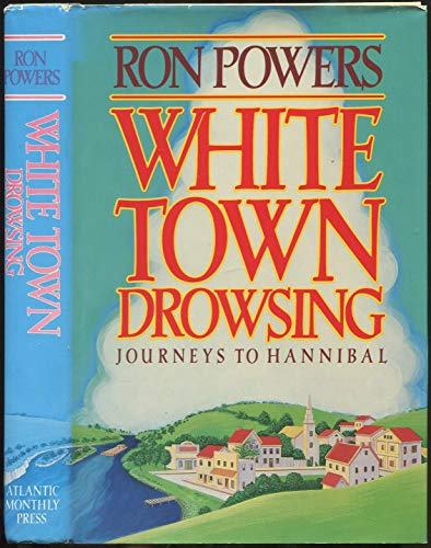 9780871131034: White Town Drowsing