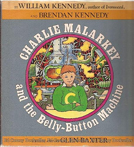 9780871131041: Charlie Malarkey and the Belly-Button Machine