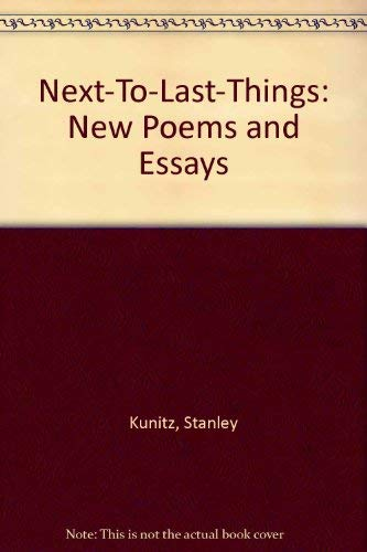 9780871131201: Next-To-Last-Things: New Poems and Essays