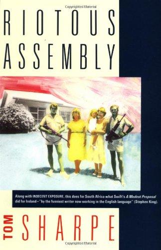 Riotous Assembly: Tom Sharpe