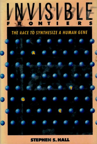 9780871131478: Invisible Frontiers: The Race to Synthesize a Human Gene