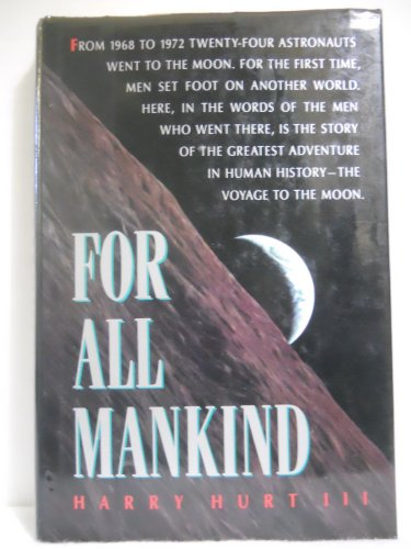 9780871131706: For All Mankind