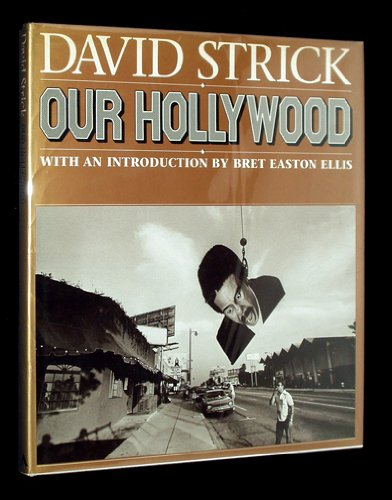 Our Hollywood: Strick, David