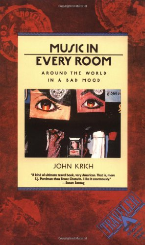 9780871131942: Music in Every Room: Around the World in a Bad Mood (Traveler)